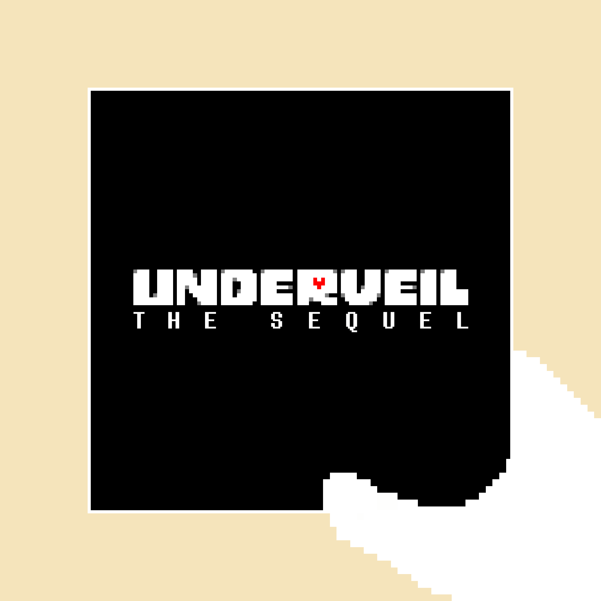 UNDERVEIL THE SEQUEL